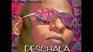 """DJ Ceez Presents...Pheromone...Deschala"""