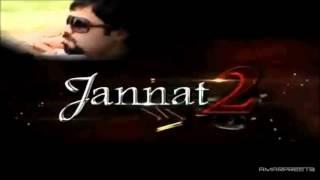 Tujhe Sochta Hun Main Sham-o-Subha--Jannat2--- imran hashmi by ahsan54531