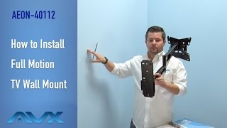 How to Install Full Motion TV Wall Mount- AEON-40112