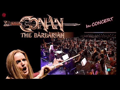 CONAN THE BARBARIAN - 2017 CONCERT (Live) - EIMEAR NOONE conducts BASIL POLEDOURIS - Film Music
