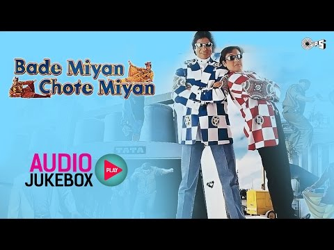 Bade Miyan Chote Miyan Jukebox - Full Album Songs | Amitabh Bachchan, Govinda, Raveena Tandon video