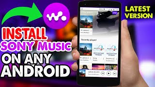 Install Latest Sony Music Player On Any Android || Best Music Player Amazing Design Look
