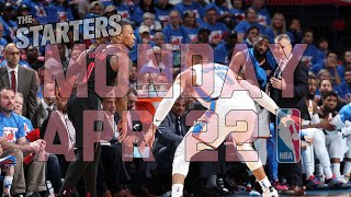 NBA Daily Show: Apr. 22 - The Starters