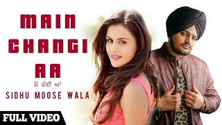 SIDHU MOISE WALA NEW SONG ME CHANGI AA