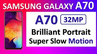 Samsung Galaxy A70 Price in India | Specs | Camera | Battery | Performance | Note 7 Pro Killer?