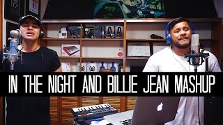 In The Night by The Weeknd and Billie Jean by Michael Jackson | Alex Aiono and Vince Harder MASHUP