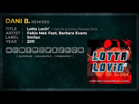 LOTTA LOVIN' ( Dani B.&Enrico Prevosti Rmx )
