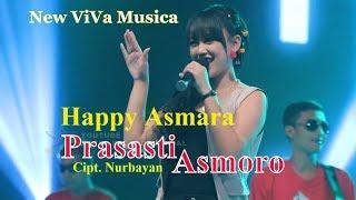 Happy Asmara - Prasasti Asmoro [OFFICIAL]