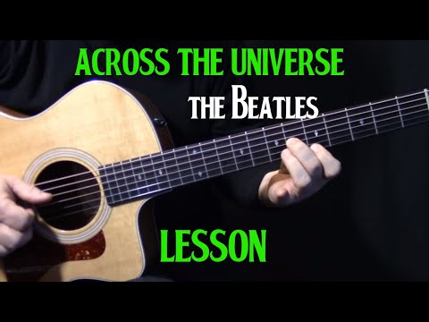 "how to play ""Across the Universe"" on guitar by The Beatles 