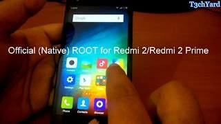 Root Xiaomi Redmi 2/Redmi 2 Prime(Official/Native) - Easy and Safe way