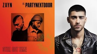 "Zayn Channels Drake In New ""Still Got Time"" Single With PartyNextDoor"