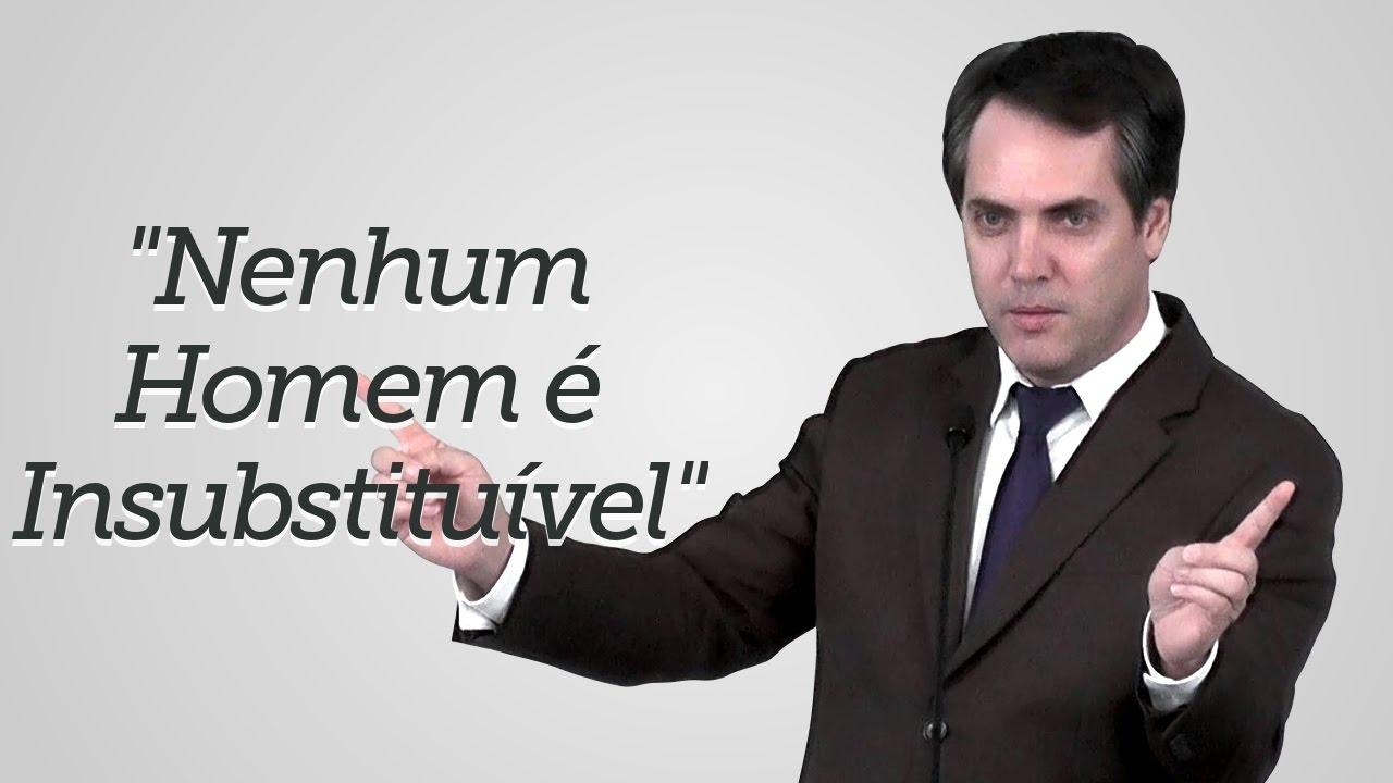 """""""Nenhum Homem é Insubstituível"""" - Leandro Lima"""