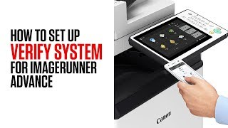 How to setup Verify System at Startup on imageRUNNER ADVANCE