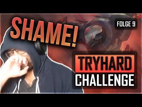 Shame! Die Tryhard Challenge #9 [League of Legends] [Deutsch / German]