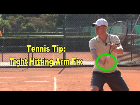 Tennis Tip: Tight Hitting Arm Fix