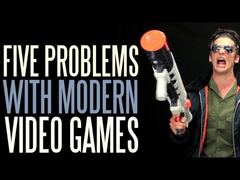 Five Problems with Modern Video Games