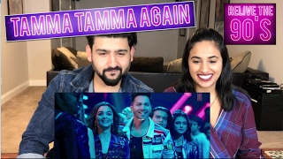 download lagu Tamma Tamma Again Reaction  Badrinath Ki Dulhaniya  gratis