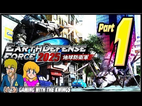 Gaming with the Kwings - Earth Defense Force 2025 Part 1 Ants are Angry!