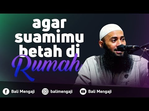 Video Singkat: Agar Suami Betah Di Rumah - Ustadz Dr. Syafiq Riza Basalamah, MA