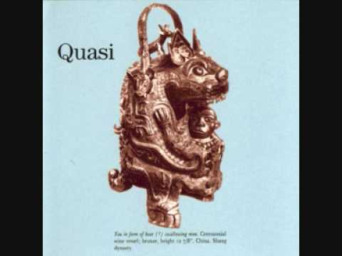 Quasi - Our Happiness Is Guaranteed
