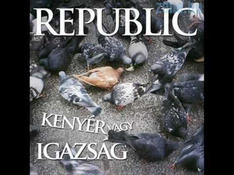 Republic - Légy Aki Vagy