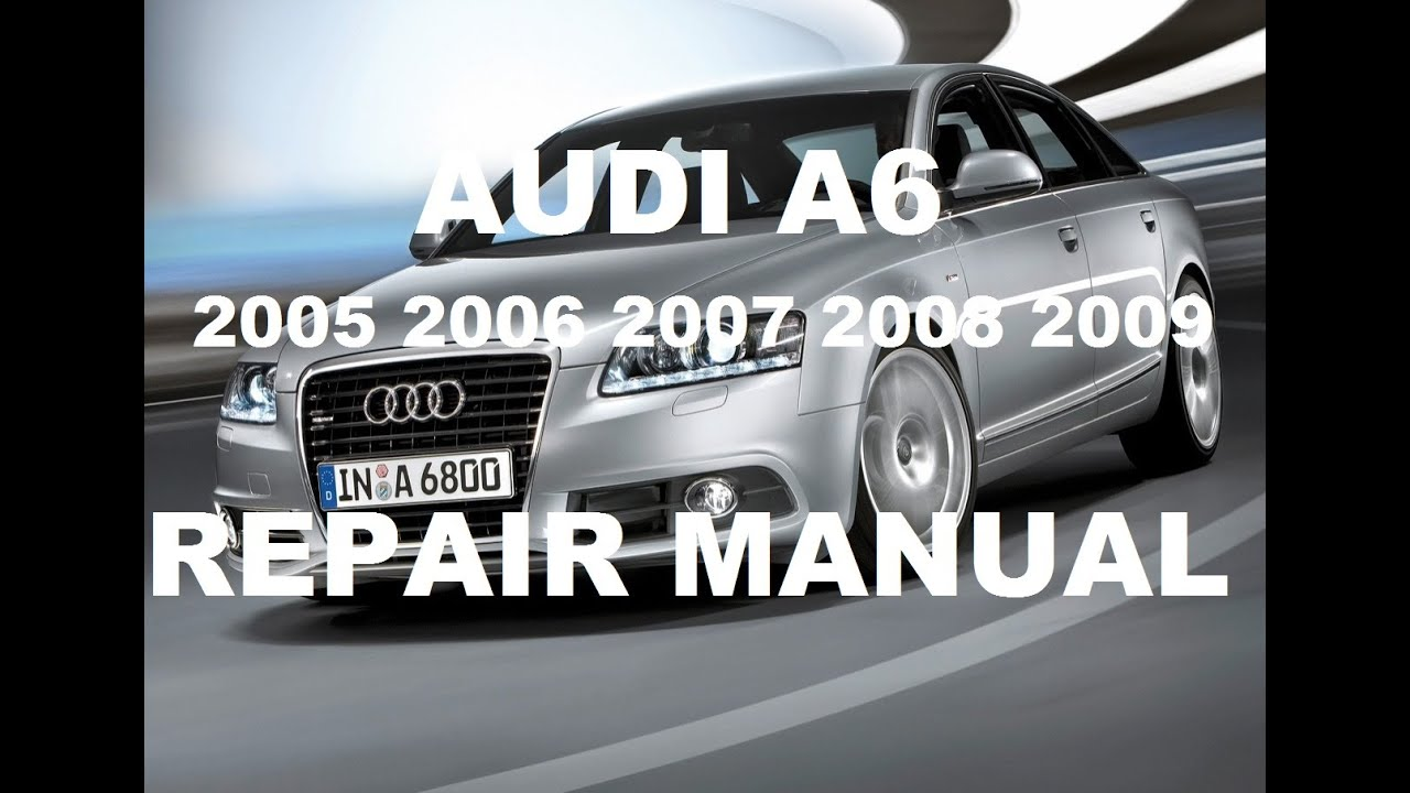 download 2005 2006 2007 audi a6 c6 service manual youtube. Black Bedroom Furniture Sets. Home Design Ideas