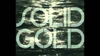 Solid Gold- New Kanada