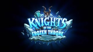 Hearthstone - Knights of the Frozen Throne Expansion Announced