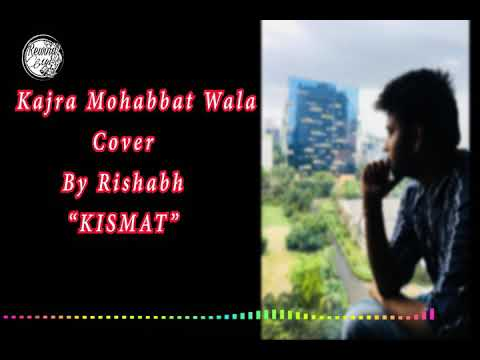 Kajra Mohobbat Wala | (Remake Version) | Rishabh Bhagat |