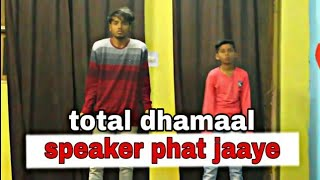 Speaker Phat Jaaye Dance Audio Total Dhamaal Harrdy Sandhu Abhi Jain Choreography