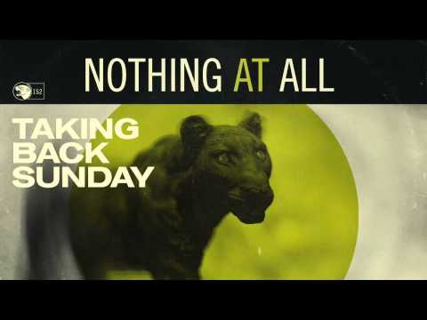 Taking Back Sunday - Nothing At All