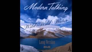 Watch Modern Talking Wild Wild Water video