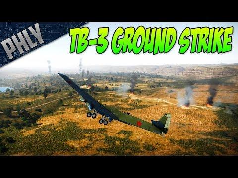 War Thunder TB-3 MOTHER SHIP GROUND STRIKE! w/Baron & Slick