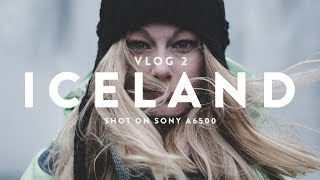 ICELAND VLOG (2/2) | Shot on Sony a6500