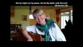 Signe Walsøe - Not by might nor by power, but by My Spirit saith The Lord   2