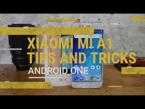 Xiaomi Mi A1 Tips And Tricks (Android One)