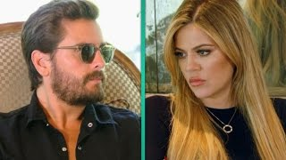 Khloe Kardashian Brings Scott Disick to Tears: Why Did You Destroy Your Family?