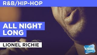"download lagu All Night Long In The Style Of ""lionel Richie"" gratis"