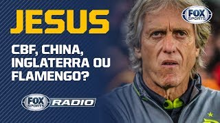 CBF, CHINA, INGLATERRA OU FLAMENGO? FOX Sports Rádio debate sobre futuro de Jorge Jesus