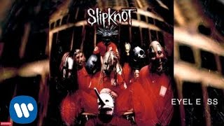 Watch Slipknot Eyeless video
