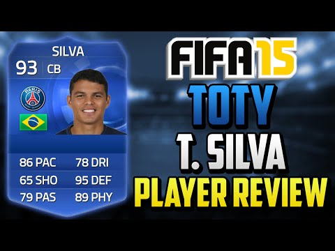 Fifa 15 TOTY Thiago Silva Player Review (93) w/ In Game Stats & Gameplay - Fifa 15 Player Review