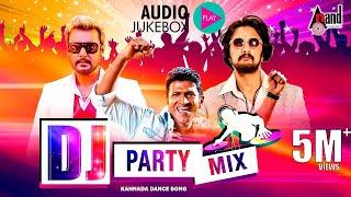 DJ Party Mix Kannada Hit Songs | New Kannada Remix Audio Jukebox | Selected Hit Audio Songs 2017