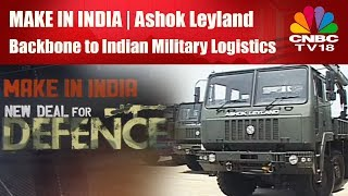 Make In India - Ashok Leyland - Backbone to Indian Military Logistics Part 1