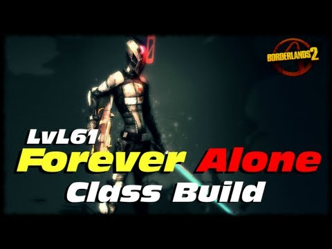 Borderlands 2 Level 61 Forever Alone Massive Fire Rate Infinity Solo Assassin Class Build Guide!