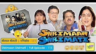 Shrimaan Shrimati - Episode 111 - Full Episode