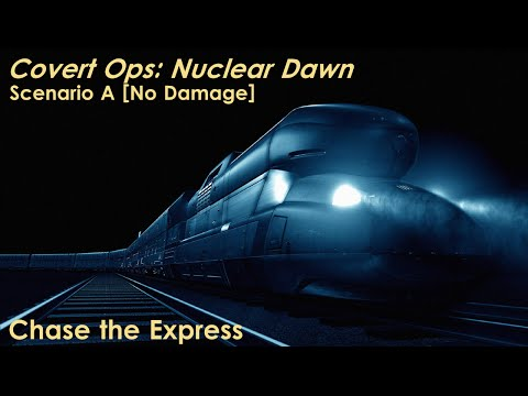 Covert Ops: Nuclear Dawn - Scenario A Walkthrough [No Damage]