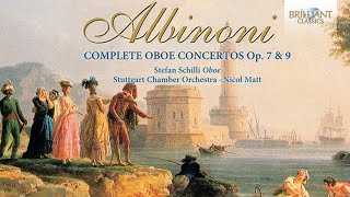 Download Lagu Albinoni: Complete Oboe Concertos (Full Album) Gratis STAFABAND