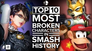 The Top 10 Most Broken Characters in Smash History