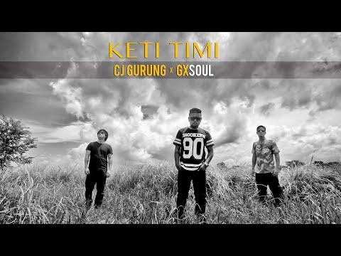 Keti Timi - Cj Gurung x GXSOUL ( Official Music Video ) | With...