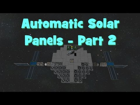 Space Engineers Tutorial  - Automatic Solar Panels - Part 2